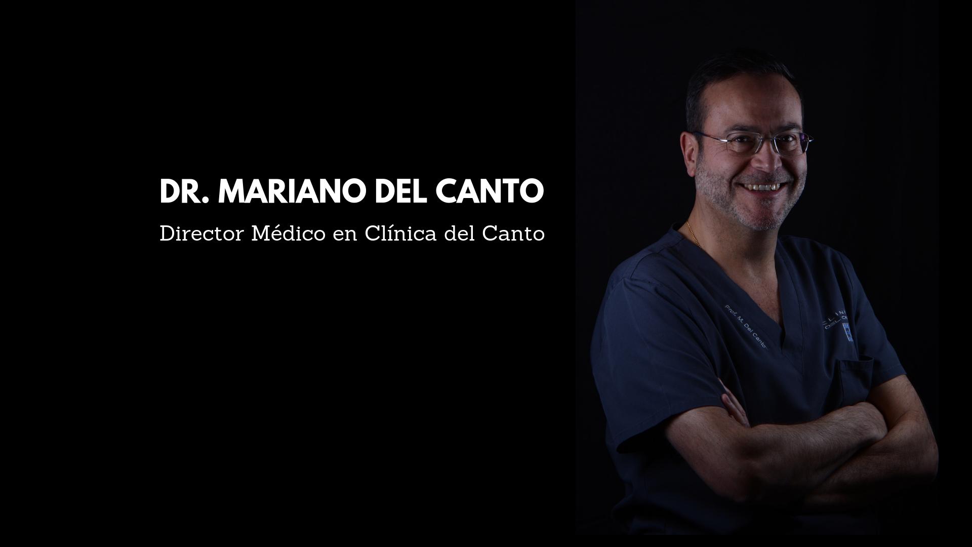 Dr. Mariano del Canto - Clinica del Canto